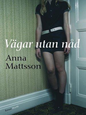 cover image of Vägar utan nåd