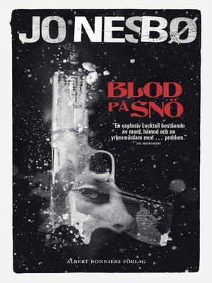 cover image of Blod på snö