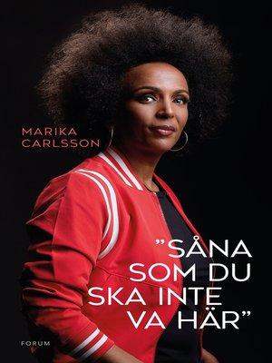 """cover image of """"Såna som du ska inte va här"""""""