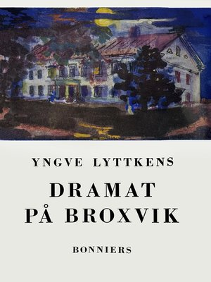 cover image of Dramat på Broxvik
