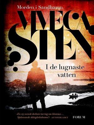 cover image of I de lugnaste vatten