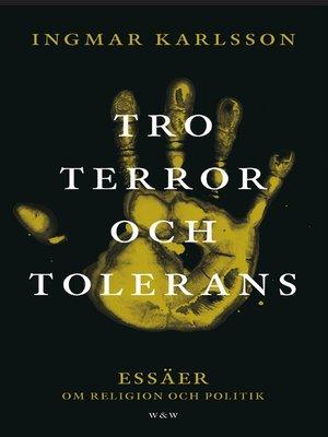 cover image of Tro, terror och tolerans
