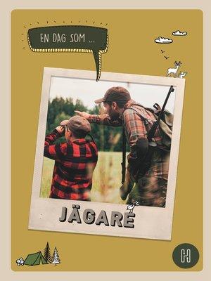 cover image of En dag som jägare