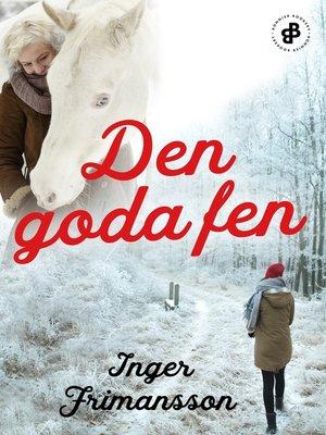 cover image of Den goda fen