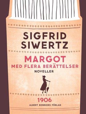 cover image of Margot med flera berättelser