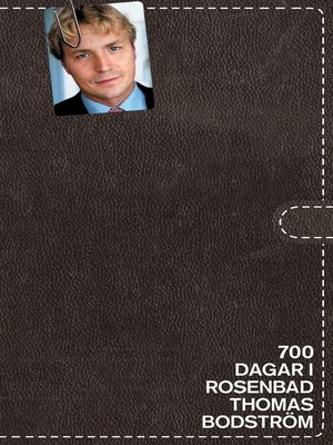 cover image of 700 dagar i Rosenbad
