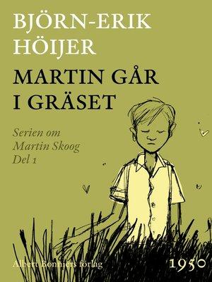 cover image of Martin går i gräset