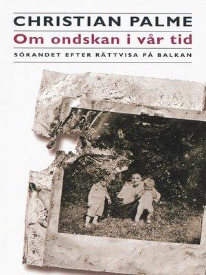 cover image of Om ondskan i vår tid