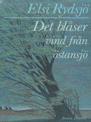 cover image of Det blåser vind från östansjö
