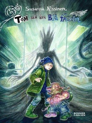 cover image of Tom och den Blå fågeln