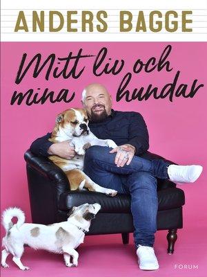 cover image of Mitt liv och mina hundar