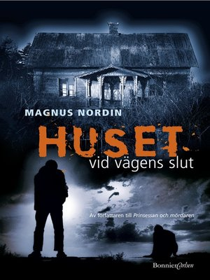 cover image of Huset vid vägens slut