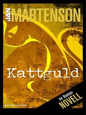 cover image of Kattguld