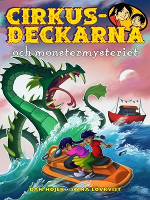 cover image of Cirkusdeckarna och monstermysteriet