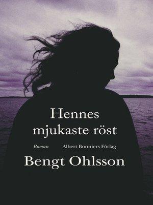 cover image of Hennes mjukaste röst