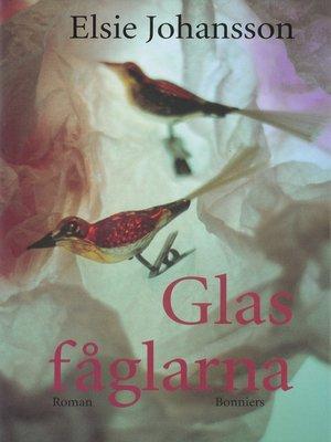 cover image of Glasfåglarna
