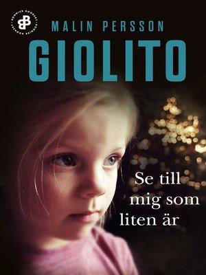 cover image of Se till mig som liten är