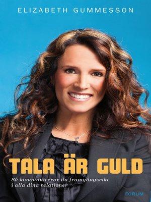 cover image of Tala är guld