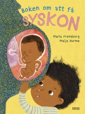 cover image of Boken om att få syskon