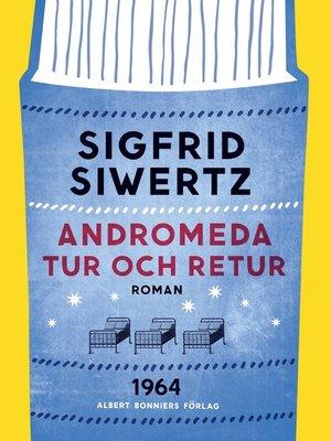 cover image of Andromeda tur och retur