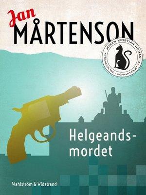 cover image of Helgeandsmordet