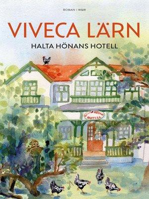 cover image of Halta Hönans hotell