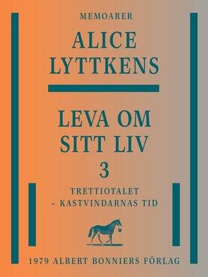 cover image of Leva om sitt liv 3