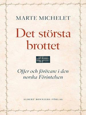 cover image of Det största brottet