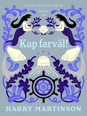 cover image of Kap farväl!