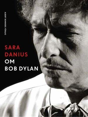 cover image of Om Bob Dylan