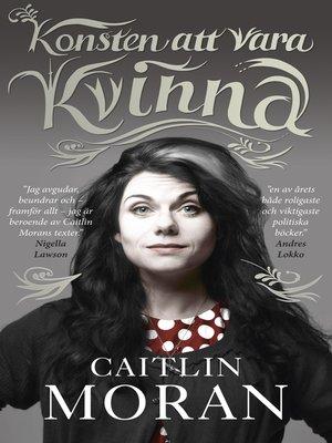 cover image of Konsten att vara kvinna