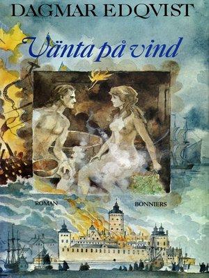 cover image of Vänta på vind