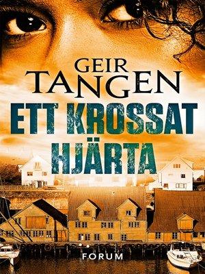 cover image of Ett krossat hjärta