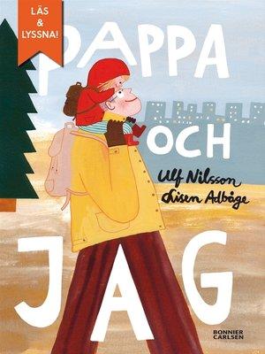 cover image of Pappa och jag (e-bok + ljud)