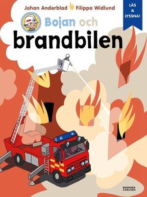 cover image of Bojan och brandbilen (e-bok + ljud)