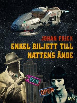 cover image of Enkel biljett till nattens ände