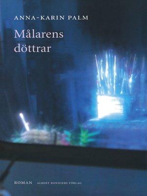 cover image of Målarens döttrar