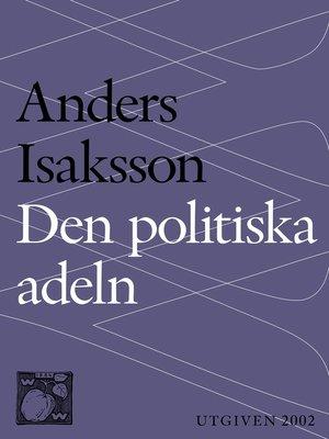 cover image of Den politiska adeln