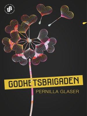 cover image of Godhetsbrigaden--S1E1