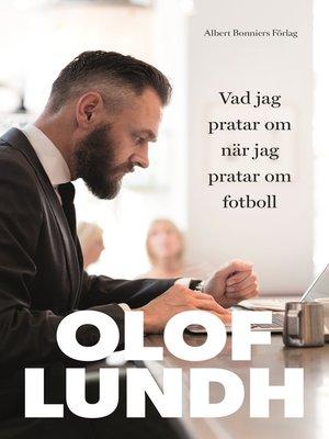 cover image of Vad jag pratar om när jag pratar om fotboll