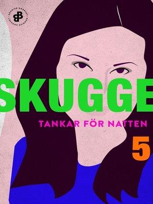 cover image of Tankar för natten 5