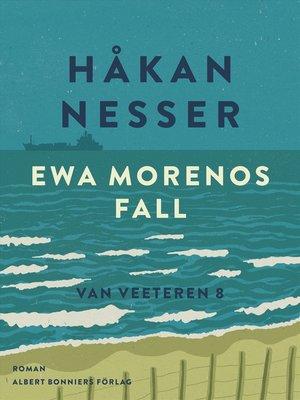 cover image of Ewa Morenos fall