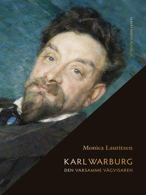 cover image of Karl Warburg. Den varsamme vägvisaren