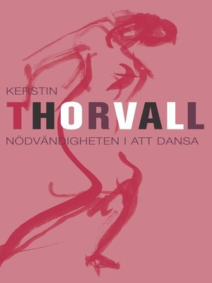 cover image of Nödvändigheten i att dansa