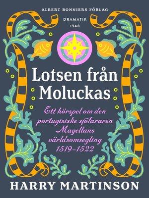 cover image of Lotsen från Moluckas
