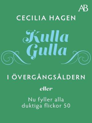 cover image of Kulla-Gulla i övergångsåldern