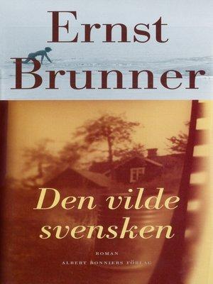 cover image of Denvildesvensken