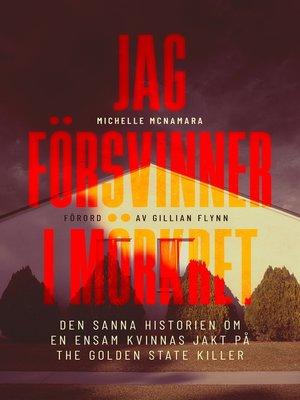 cover image of Jag försvinner i mörkret