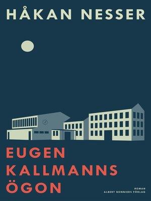 cover image of Eugen Kallmanns ögon