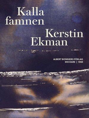 cover image of Kalla famnen